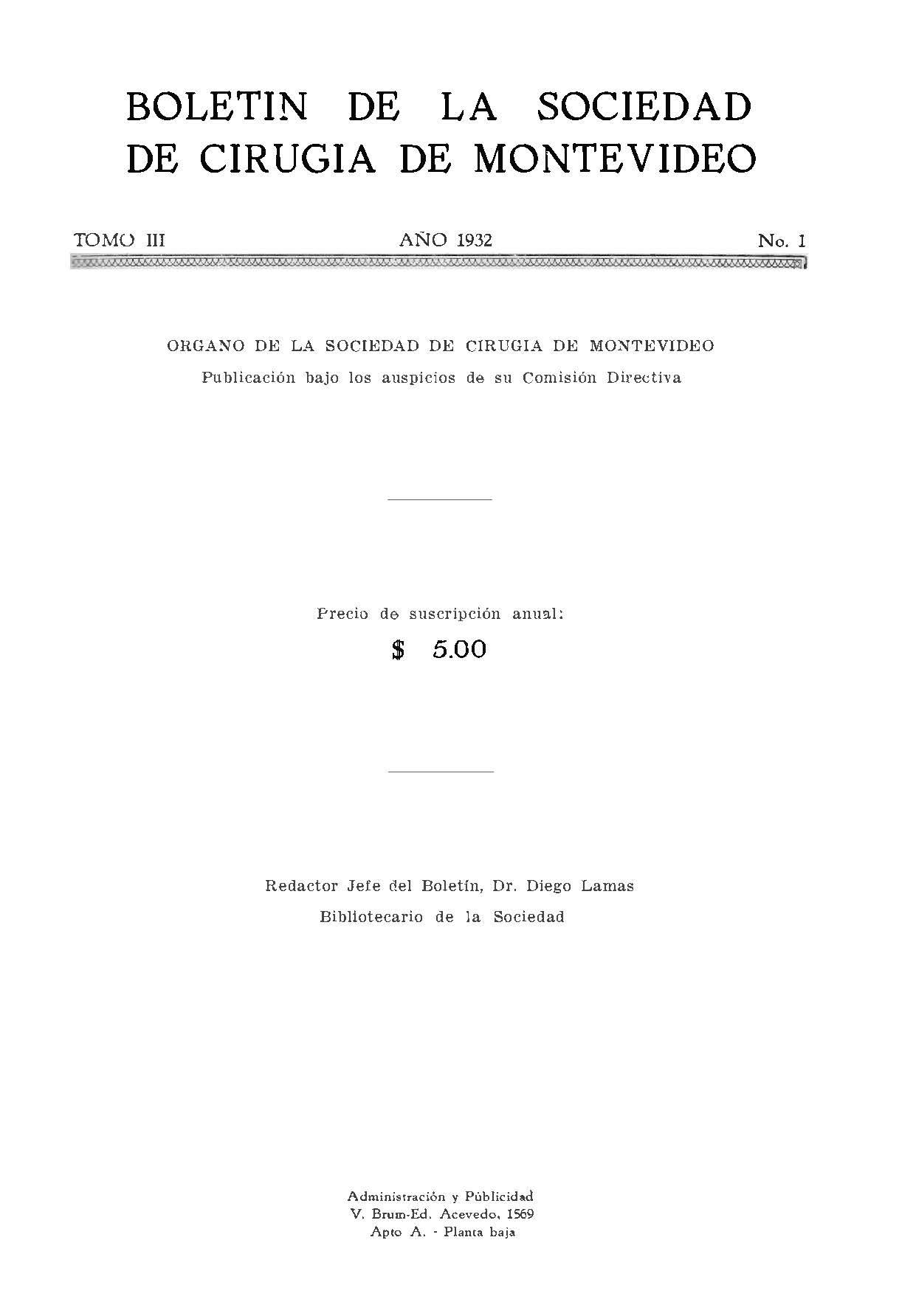 Ver Vol. 3 Núm. 1 (1932): Boletín de la Sociedad de Cirugía de Montevideo